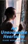 An Unavoidable Heartache